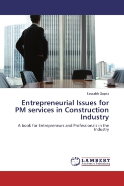 Entrepreneurial Issues for PM services in Construction Industry - Gupta, Saurabh
