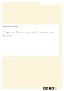 Corporate Governance and Remuneration Systems - Blizek, Klaudia