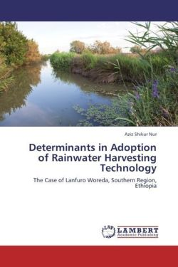 Determinants in Adoption of Rainwater Harvesting Technology - Nur, Aziz Shikur