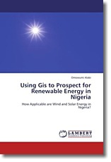 Using Gis to Prospect for Renewable Energy in Nigeria - Alabi, Omowumi