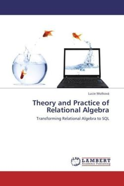 Theory and Practice of  Relational Algebra - Molková, Lucie