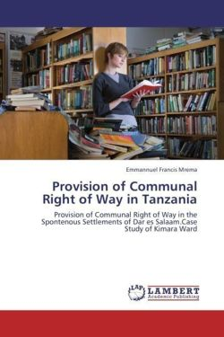 Provision of Communal Right of Way in Tanzania - Mrema, Emmannuel Francis
