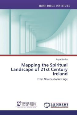 Mapping the Spiritual Landscape of 21st Century Ireland