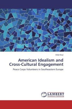 American Idealism and Cross-Cultural Engagement - Koçi, Aida