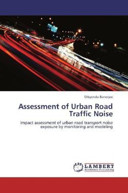 Assessment of Urban Road Traffic Noise - Banerjee, Dibyendu