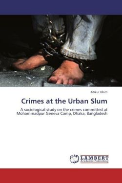 Crimes at the Urban Slum - Islam, Atikul