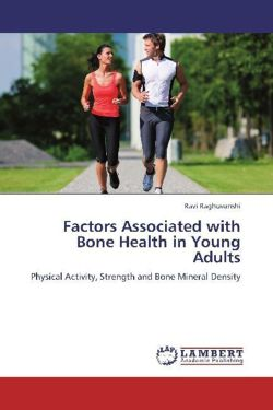 Factors Associated with Bone Health in Young Adults - Raghuvanshi, Ravi