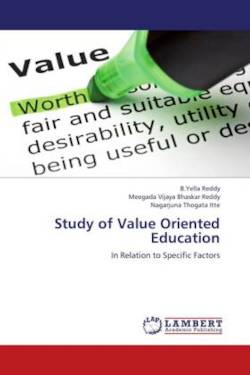 Study of Value Oriented Education: In Relation to Specific Factors