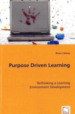 Purpose Driven Learning - CALWAY, Bruce