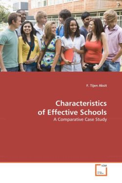 Characteristics of Effective Schools: A Comparative Case Study