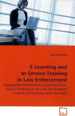 E Learning and In-Service Training in Law Enforcement - ZENGIN, SELCUK