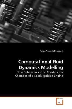 Computational Fluid Dynamics Modelling: Flow Behaviour in the Combustion Chamber of a Spark Ignition Engine