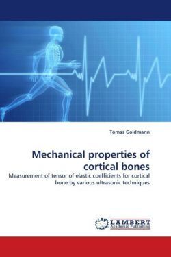 Mechanical properties of cortical bones - Goldmann, Tomas