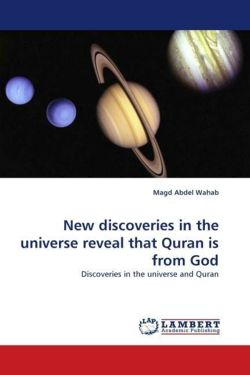 New discoveries in the universe reveal that Quran is from God - Abdel Wahab, Magd