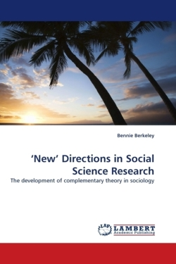 'New' Directions in Social Science Research