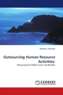 Outsourcing Human Resource Activities: - Norman, Thomas J.