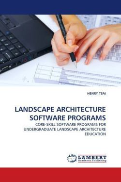 LANDSCAPE ARCHITECTURE SOFTWARE PROGRAMS - TSAI, HENRY