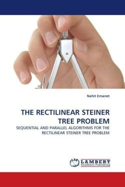 THE RECTILINEAR STEINER TREE PROBLEM - Emanet, Nahit