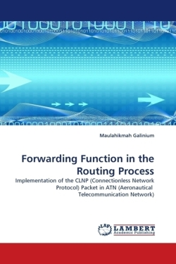 Forwarding Function in the Routing Process - Galinium, Maulahikmah