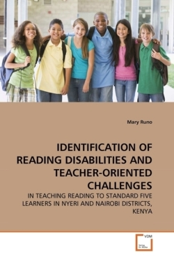 IDENTIFICATION OF READING DISABILITIES AND TEACHER-ORIENTED CHALLENGES - Runo, Mary