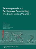 Seismogenesis and Earthquake Forecasting: The Frank Evison Volume II