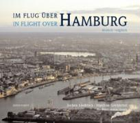 Im Flug über Hamburg - In Flight Over Hamburg