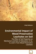 Environmental Impact of Wood Preservative Leachateson Soil