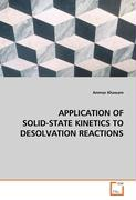 APPLICATION OF SOLID-STATE KINETICS TO DESOLVATIONREACTIONS - Khawam, Ammar