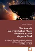 The Normal-Superconducting Phase Transition in ZeroMagnetic Field