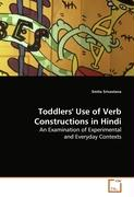 Toddlers' Use of Verb Constructions in Hindi