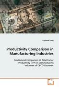 Productivity Comparison in Manufacturing Industries - Yang Euyseok