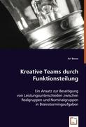 Kreative Teams durch Funktionsteilung