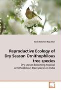 Reproductive Ecology of Dry Season Ornithophilous tree species