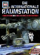 Was ist Was space. Die internationale Raumstation