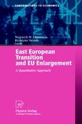 East European Transition and EU Enlargement