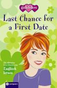 Last chance for a first date