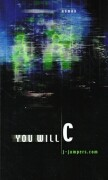 You will C