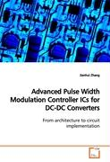 Advanced Pulse Width Modulation Controller ICs forDC-DC Converters