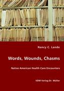 Words, Wounds, Chasms