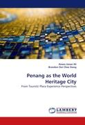 Penang as the World Heritage City