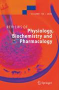 Reviews of Physiology, Biochemistry and Pharmacology / Volume 156