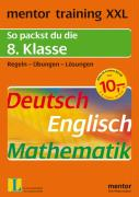 mentor training XXL. 8. Klasse. Deutsch / Englisch / Mathematik