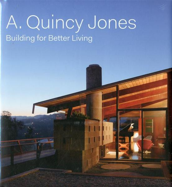 A. Quincy Jones Building For Better Living /Anglais - Hodge Brooke