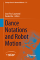 Dance Notations and Robot Motion - Jean-Paul Laumond; Naoko Abe