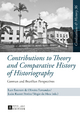 Contributions to Theory and Comparative History of Historiography