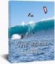 The World Kite and Windsurfing Guide - Udo Hoelker; Udo Hoelker