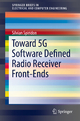 Toward 5G Software Defined Radio Receiver Front-Ends - Silvian Spiridon