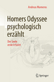 Homers Odyssee psychologisch erzählt - Andreas Marneros