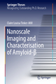 Nanoscale Imaging and Characterisation of Amyloid-&#94 - Claire Louisa Tinker-Mill