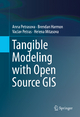 Tangible Modeling with Open Source GIS - Anna Petrasova;  Brendan Harmon;  Vaclav Petras;  Helena Mitasova